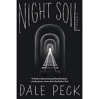 Night Soil by Dale Peck - 9781641290654 Book