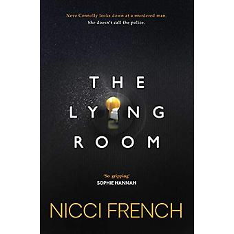 The Lying Room by Nicci French - 9781471179235 Book