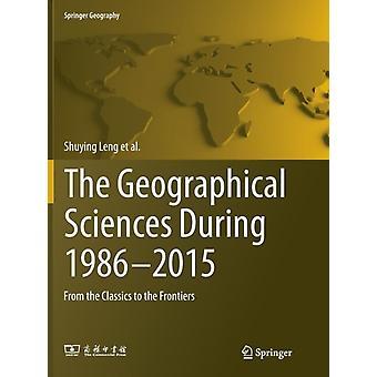De geografische wetenschappen Tijdens 19862015 door Shuying LengXizhang GaoTao PeiGuoyou ZhangLiangfu ChenXi ChenCanfei HeDaming HeXiaoyan LiChunye Lin