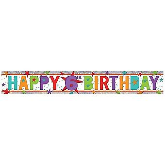 Amscan Happy 6th Birthday Holographic Foil Banner