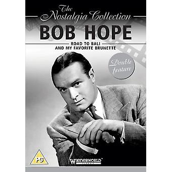 Bob Hope - Road to Bali & My Favorite Brunette [DVD] USA import