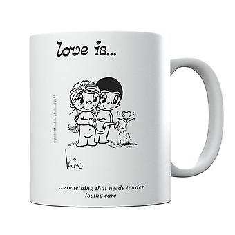 Kærlighed er noget, der har brug for Tender Loving Care Krus