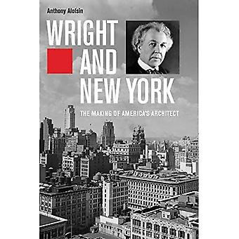 Wright e New York: The Making of America's Architect