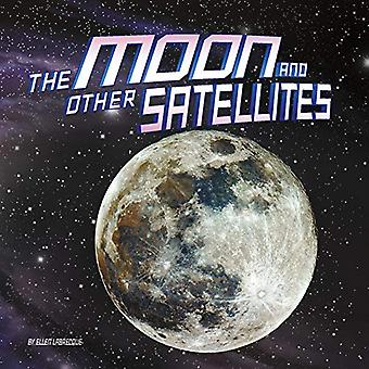 The Moon and Other Satellites (Our Place in the Universe)