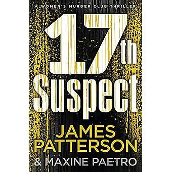17º Suspeito: (Women's Murder Club 17) - Women's Murder Club (Hardback)