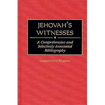 Zeugen Jehovas - Eine umfassende und selektiv annotierte Biblio