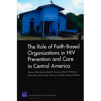 The Role of Faith-based Organizations in HIV Prevention and Care in C