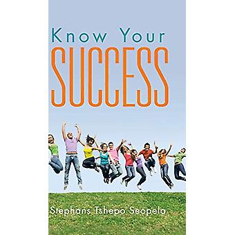 Know Your Success by Stephans Tshepo Seopela - 9781482805505 Book