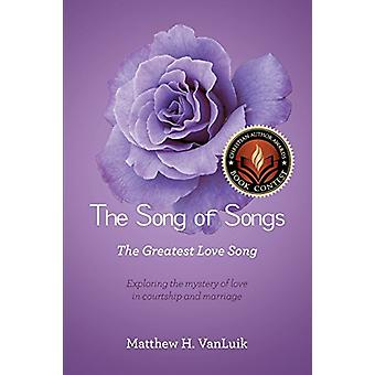 The Song of Songs by Matthew H Vanluik - 9781498426169 Book