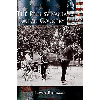 The pennsylvania dutch country by Irwin Richman - 9781589731486 Book