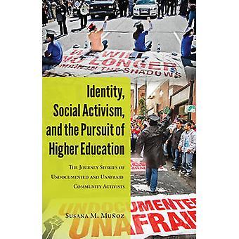 Identità Attivismo sociale e ricerca dell'istruzione superiore