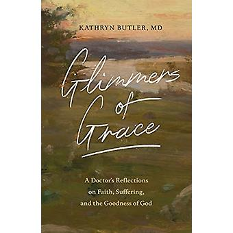Glimmers of Grace by Kathryn Butler
