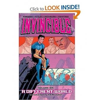 Invincible Volume 6: A Different World by Robert Kirkman (Paperback, 2006)