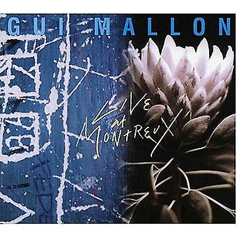 GUI Mallon - Live at Montreux [CD] USA import