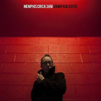 John Paul Keith - Memphis Circa 3Am [Vinyl] USA import