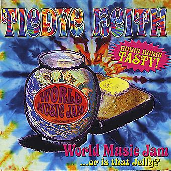 Tiedye Keith - World Music Jam or Is That Jelly? [CD] USA import
