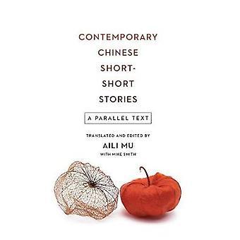 Współczesny chiński krótkiego opowiadania - tekst równoległy przez Aili Mu