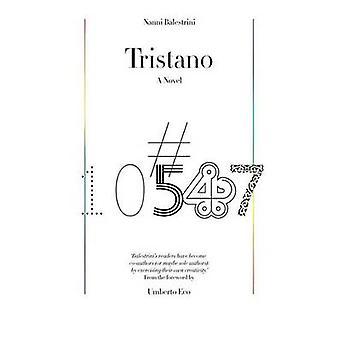 Tristano - en roman af Nanni Balestrini - Mike Harakis - Umberto Eco-