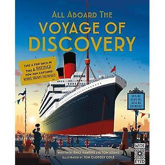 All Aboard the Voyage of Discovery by All Aboard the Voyage of Discov