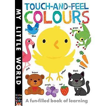Touch och känsla färger - en rolig bok av lärande av Jonathan Lit