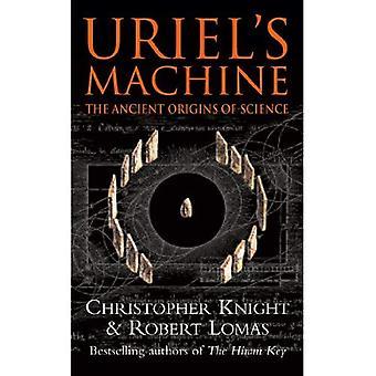 Uriels maskin: antika beskärningarna av vetenskap