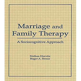 Ekteskap- og familieterapi: en Sociocognitive tilnærming