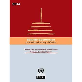 Estudio Economico de Amrica Latina y el Caribe 2013: Desafo os Para la Sostenibilidad del Crecimiento sv un Nuevo...