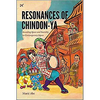 Résonances de Chindon-ya: sondage espace et la socialité dans le Japon contemporain (musique/Culture)