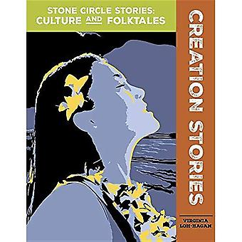 Creation Stories (Stone Circle Stories: Culture and� Folktales)