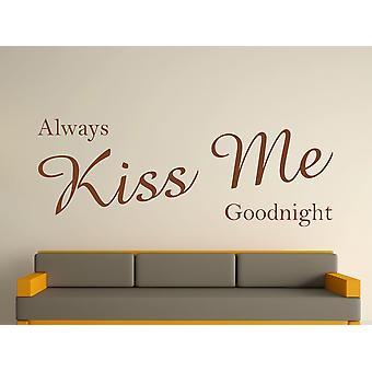 Sempre Me beije Goodnight Wall Art adesivo - Brown