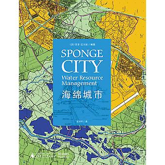 Sponge City - Water Resource Management by Sophie Barbaux - 978186470