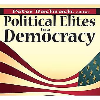 Politieke Elites in een democratie door Bachrach & Peter