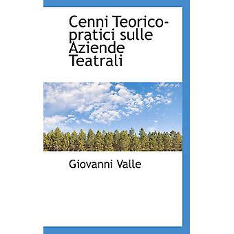 Cenni Teorico pratici sulle Aziende Teatrali av Valle & Giovanni