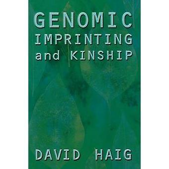 Genomic Imprinting and Kinship by David Haig