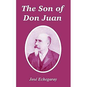 Zoon van Don Juan de door Echegaray & Jose