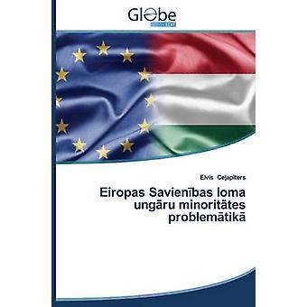 Eiropas Savienbas loma ungru minorittes problemtik by Ceapters Elvis