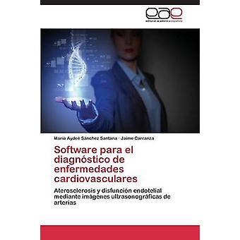 Programvare para el diagnstico de enfermedades cardiovasculares av Snchez Santana Mara Ayde