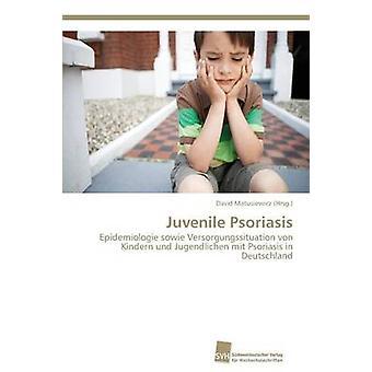 Juvenil Psoriasis av Matusiewicz David