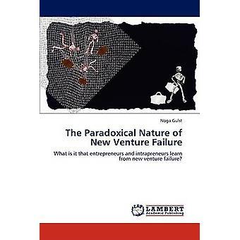 Paradoxala i nya Venture misslyckande av Gulst & Noga