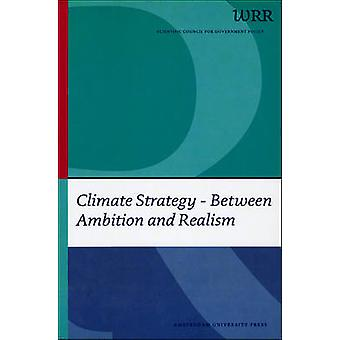 Climate Strategy Between Ambition and Realism by WRR