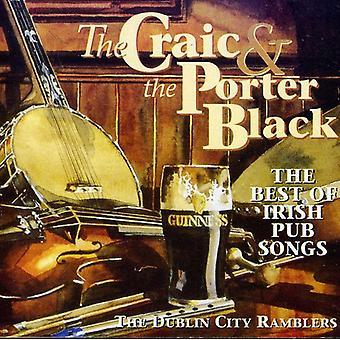 Dublin City Ramblers - Craic & the Porter Black: The Best of Irish Pub So [CD] USA import