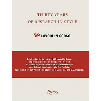 Thirty Years of Research in Style by WP Lavori in Corso - 97808478405