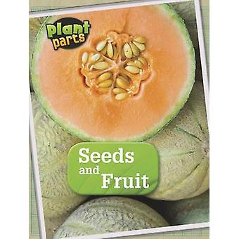 Seeds and Fruits by Melanie Waldron - HL Studios - 9781406274806 Book