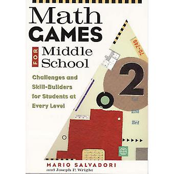 Math Games for Middle School - Challenges and Skill-Builders for Stude