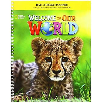 Welcome to Our World: Lesson Planner 3
