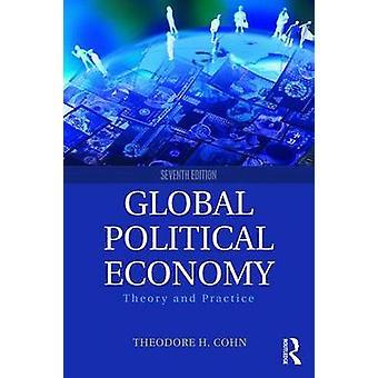 Global Political Economy von Theodore Cohn