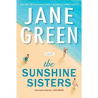 The Sunshine Sisters by Jane Green - 9780399583339 Book