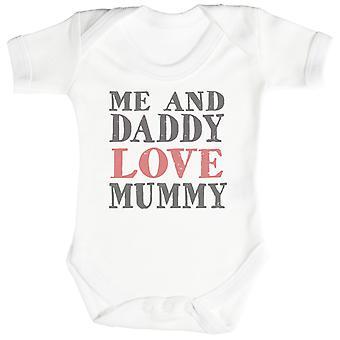 Mnie i Tatuś miłość mumia Baby Body / Babygrow