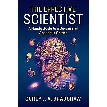Effective Scientist von Corey J A Bradshaw