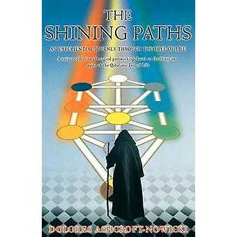 The Shining Paths by AshcroftNowicki & Dolores